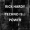 TECHNO IS POWER