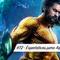 Expectativas para Aquaman – Podcast #72
