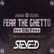 Fear The Ghetto | DJ contest by STEVE-D