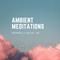 Ambient Meditations S2 Vol 49 - AK (bitbird records)
