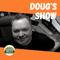 Dougs Show - 21 JUN 2021
