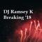 Ramsey K - Breaking '18
