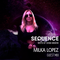 Sequence Ep. 300 Milka Lopez Guest Mix January 2021 , WEEK 4