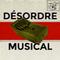 Désordre Musical