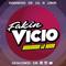 Fakin Vicio - 17 de Agosto de 2019 - Radio Monk