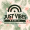 Just Vibes Radio - Soul Session 14/06/2019