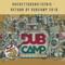 Guéret To Dub#132Bis - Return Of DubCamp#2018