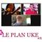 Emission Le Plan Uke Juillet 2021