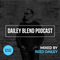 Dailey Blend Podcast - EP 118