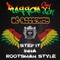 Step It Inna Rootsman Style @ Reggae Fry-Day 25.04.2015