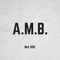 A.M.B Mix 008 (Tech + House)