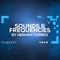 Sounds & Frequencies 010 by Hernán Torres
