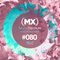 MXSE Episodio #080 Guest Mix Bedoy