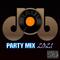 dOb Party Mix 2021