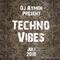 Techno Vibes  Juli 2018