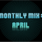 Monthly Mix: April 2014