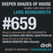 Deeper Shades Of House #659 w/ exclusive guest mix & live set by CHARLES WEBSTER