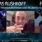 FTP094: Douglas Rushkoff - Rethinking Transhumanism and Reuniting Humanity