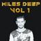 Miles Deep Vol. 1