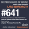 Deeper Shades Of House #641 w/ exclusive guest mix by JIMPSTER (Freerange Rec - UK)