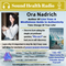 Ora Nadrich- Be Present in All Moments of Your Life with Mindfulness/Expert Tips