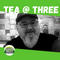 Tea at Three with Mike Gooch - 03 AUG 2021