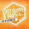 Live set @Last Supper Party 2014