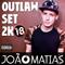 Outlaw Set ♦ 2k18