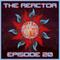 The Reactor Ep. 20