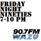 Friday Night Nineties 10-16-15 HOUR ONE