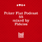 Poker Flat Podcast #55 - mixed by Fideles