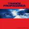 Trance Propaganda 05.2017 (In Memory Of Robert Miles)