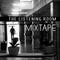 The Listening Room (Mixtape)