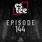 """""""es.tee sessions"""" Episode 144"""