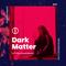 Dark Matter #10 w/ Rita Maomenos