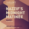 Nazzif's Midnight Matinée  - Nazzif x All Night Long at The Loft Club 05/05/17  - Part 1