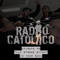 RADIO CATOLICO - Episode 98 - That Strobe Effect Is Your Soul 2017.10.04 [Explicit]