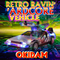 RRAV (Retro Ravin'  'Ardcore Vehicle) (The secret personal soundtrack to every raver known to man)