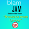 Blam Jam - 'Should Have Been More Famous' (06.10.18)
