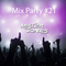 Mix Party #21 - 18/09/2017