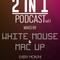 2in1 Podcast vol.1