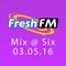 Fresh FM Mix @ Six - tuesday 3th may | Future, Dance, House