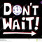 VAKU - Don't Wait (deep jazzy house mix)