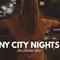 NY City Nights (An ekaine Mix)
