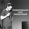 TRANSFORMADOS PARA TRANSFORMAR // Samuel Biskup // 12.ago.2017