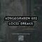 Ausgegraben 003 | Lucid Breaks (LB)