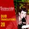Solénoïde - Dub Translations 20 - Alpha Steppa, Wagawaga, Boss Bass, Dub Majestic, Karma, La Yegros
