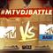 #MTVDJBattle Intro Set