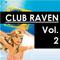 Club Raven - Volume 2