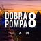 Dobra Pompa #8 by DJ SBN